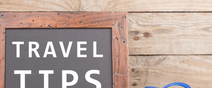 Traveler Tips