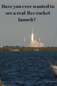 Have you ever wanted to see a real-live rocket launch?